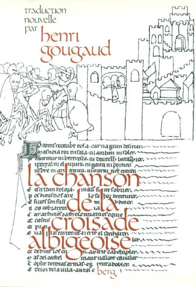 """""""La chanson de la croisade albigeoise"""" une adaptation par Henri Gougaud"""