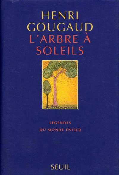 """""""L'arbre à soleils"""" un livre de Henri Gougaud"""